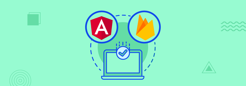 Angular and Firebase Authentication Integration