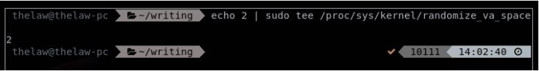echo 2   sudo tee /proc/sys/kernel/randomize_va_space