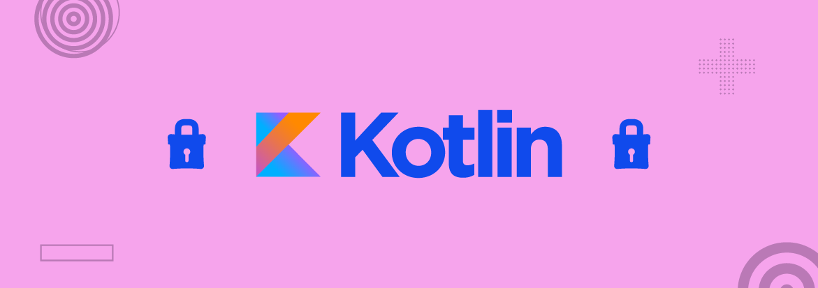 How Kotlin is More Secure Than Java